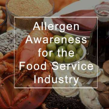 Allergen Awareness for the Food Service Industry