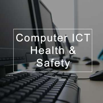 Computer ICT Health and Safety