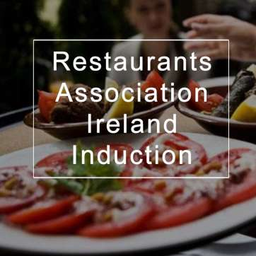 Restaurants Association Ireland Induction
